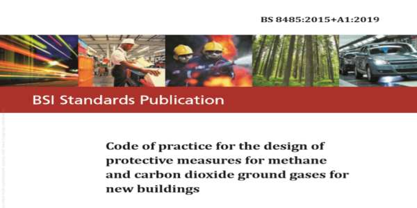 New Amendment to BS8485:2015 Ground Gas