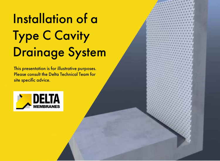 Installation of a Delta Type C Cavity Drainage System