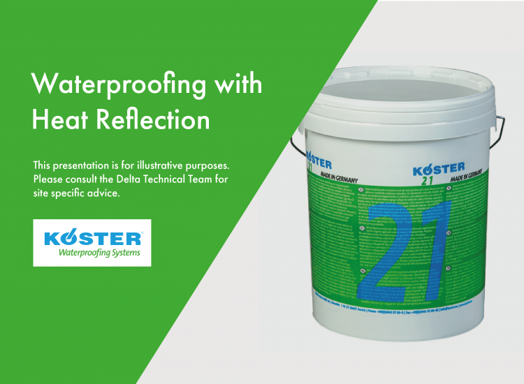 Waterproofing with Heat Reflection – Koster 21