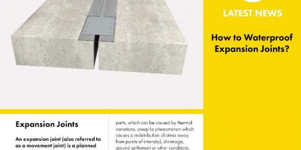 Waterproofing and Sealing Expansion Joints